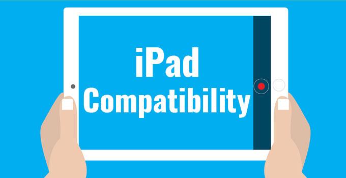 iPad Compatibility